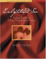 Enlightened Sex by David Deida