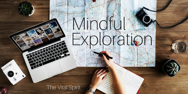 Mindful Exploration